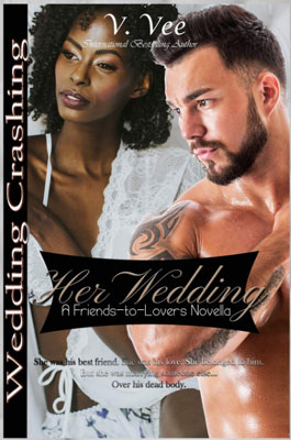 https://www.amazon.com/Her-Wedding-Friends-Lovers-Crashing-ebook/dp/B07MZ4YT2G/ref=tmm_kin_swatch_0?_encoding=UTF8&qid=&sr=