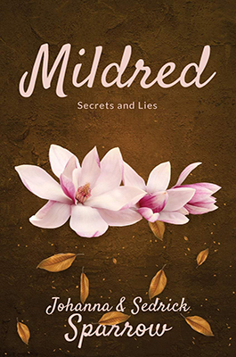 https://www.amazon.com/Mildred-Secrets-Lies-Johanna-Sparrow/dp/171717535X/ref=tmm_pap_swatch_0?_encoding=UTF8&qid=&sr=