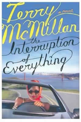 https://www.amazon.com/Interruption-Everything-Terry-McMillan/dp/0670031445/ref=asap_bc?ie=UTF8